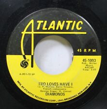 Rock 45 Atlantic - Two Loves Have I / I'Ll Live Again On Diamonds