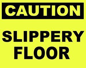 GLOW in the DARK  CAUTION SIGN          SLIPPERY FLOOR