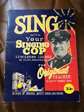 *SIGNED Sing w/ Your Singing Cop Lt. Wilburn Legree Flint, MI 1946 Safety Songs