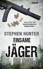 Einsame Jäger von Stephen Hunter (2016, Taschenbuch)