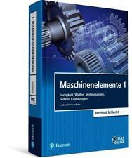Maschinenelemente 1 von Berthold Schlecht (2015, Taschenbuch)