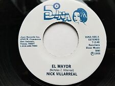 "NICK VILLARREAL - El Mayor / En La Esquina De Un Bar TEX-MEX 7"" Ranchera Tejano"