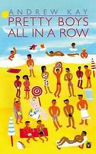 Pretty Boys All in a Row, Andrew Kay, Good Used  Book