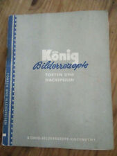 König Bilderrezepte Torten und Nachspeisen Kochbuch Nr. 1, gebraucht, broschiert