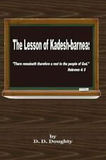 "The Lesson of Kadesh-Barnea : ""There Remaineth Therefore a Rest to the People..."