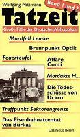 Tatzeit, 2 Tle. in einem Bd. von Mittmann, Wolfgang   Buch   Zustand gut