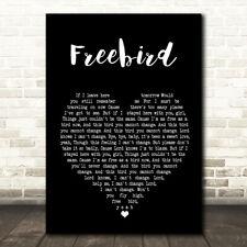 Freebird Black Heart Song Lyric Quote Print