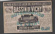 Ancienne étiquette France Eau Minérale Bassin de Vichy Chateau de la motte