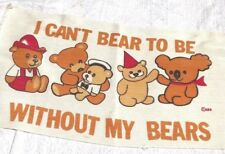 """I Cant Bear to Be without My BEARS TEDDY BEAR Cotton RUG 43"""" X 23"""" Cute Vintage"""