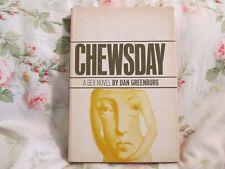 Chewsday-  A Sex Novel by Dan Greenburg (1968)