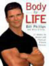 USED (VG) Body for Life: 12 Weeks to Mental and Physical Strength by Bill Philli