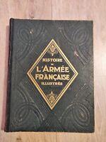 L'ARMEE FRANCAISE par Le Colonel REVOL Enorme ouvrage sur Histoire