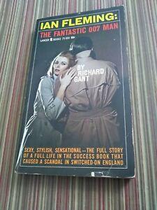 Ian Fleming: The Fantastic 007 Man by Richard Gant 1st Lancer Print 1966 VG WR2