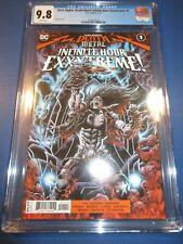 Dark Nights Death Metal Infinite Hour Exxxtreme #1 CGC 9.8 NM/M Gorgeous Gem