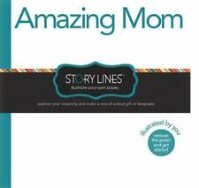 Story Lines: Amazing Mom (Illustrate Your Own Story), M.H. Clark, Good Book