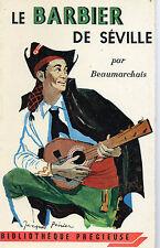 LE BARBIER DE SEVILLE, par BEAUMARCHAIS, BIBLIOTHEQUE PRECIEUSE, GRUND