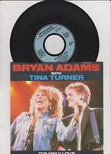 """7"""" Bryan Adams With Tina Turner – It's Only Love / Cuts Like A Knife // Germany"""