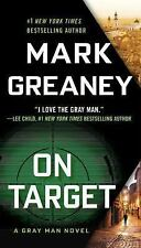 Gray Man Ser.: On Target by Mark Greaney (2010, Trade Paperback)