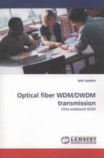 Optical Fiber Wdm/dwdm Transmission: Ultra Wideband Wdm: By laith kadhim
