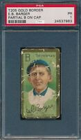 1911 T205 E B Barger Partial B on Cap Polar Bear PSA 1 *OBGcards*