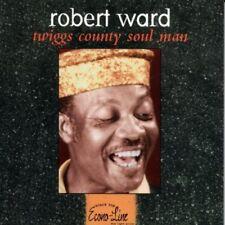 New: ROBERT WARD - Twiggs County Soul Man [Electric Blues]
