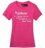 Kindness Language All Understand Ladies T Shirt Inspirational Quote Soft Tee Z4