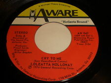 Loleatta Holloway: Cry To Me / So Can I 45 - Soul