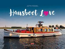 HAUSBOOT LOVE HAUSBOOTE Leben auf dem Wasser Typen Technik Konstruktionen Buch