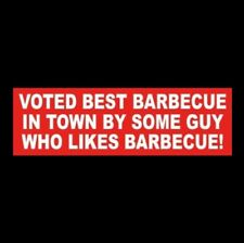 """Funny """"Voted Best Barbecue In Town"""" restaurant Sticker sign Bbq grill smoker new"""