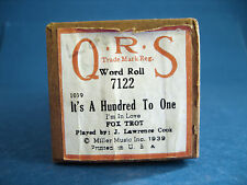 VINTAGE PIANO ROLL - QRS # 7122 - IT'S A HUNDRED TO ONE