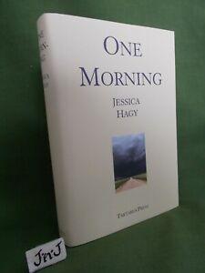 JESSICA HAGY ONE MORNING FIRST UK EDITION HARDBACK TARTARUS PRESS NEW & UNREAD
