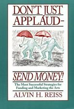 Don't Just Applaud-Send Money!: The Most Successful Strategies for Fun-ExLibrary