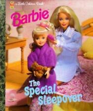 Little Golden Book Barbie the Special Sleepover by Francine Hughes