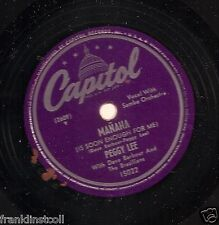 Peggy Lee on 78 rpm Capitol 15022: Mañana/All Dressed Up With a Broken Heart