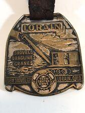 Thew Shovel Co. Lorain Draglines & Cranes Watch Fob Lorian Ohio Ver.2 XX-1