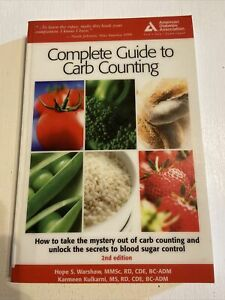 Complete Guide to Carb Counting by Hope S. Warshaw, Karmeen Kulkarni (Paperback,