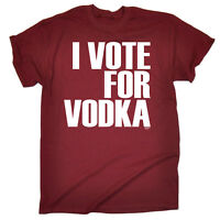 Funny T Shirt I Vote For Vodka Birthday Joke Humour tee tshirt T-SHIRT