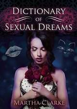 Dictionary of Sexual Dreams, New, Martha Clarke Book