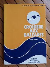 Navigation - Voile : Croisière aux Baléares  Collection Guides-Croisières