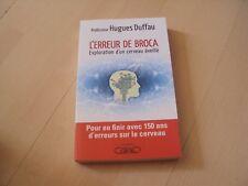 livre  L'ERREUR DE BROCA exploration d'un cerveau éveillé - Hugues DUFFAU