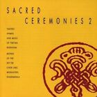 NEW Sacred Ceremonies 2: Tantric Hymns & Music of Tibetan Buddhism (Audio CD)