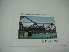 Niagara By Rail III - Peter Jehrio - RARE!