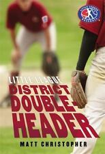 District Doubleheader (Little League) Christopher, Matt Hardcover