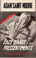 FLEUVE NOIR ESPIONNAGE 666 FACE D'ANGE A DES PRESSENTIMENTS ADAM ST MOORE 1968