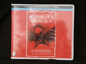 CD Audio Book. Setting of the Cruel Sun By Alan Gibbons. Unabridged. 8 CD's.