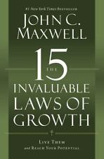 The 15 Invaluable Laws of Growth: Live Them and Reach Your Potential .. U
