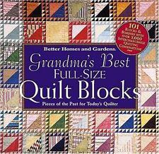 Grandma's Best Full-Size Quilt Blocks by Better Homes and Gardens Books