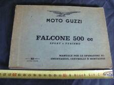 Manuale per smontaggio controllo montaggio Moto Guzzi Falcone 500 sport turismo