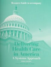 Excellent, Delivering Health Care in America Edition: Third, Leiyu Shi Douglas A