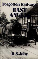 Forgotten Railways: East Anglia by R.S. Joby (Hardback, 1977)